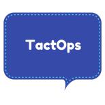 TactOps